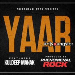 Yaar Ft Kuldeep Manak song download by Phenomenal Rock