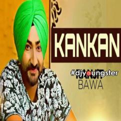 Kankan song download by Ranjit Bawa