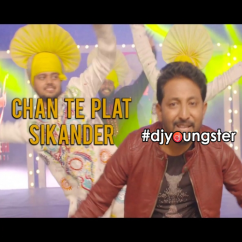 Chan Te Plat song download by Sikander