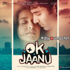 Ok Jaanu song download by Arijit Singh