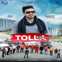 Tolla song download by Gavvy Chatha