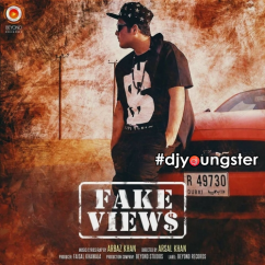 Fake Views song download by Arbaz Khan