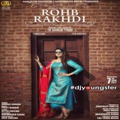 Rohb Rakhdi Nimrat Khaira mp3