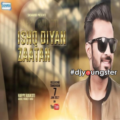 Ishq Diya Zaatan song download by Happy Raikoti