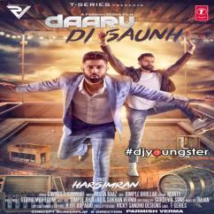 Daaru Di Saunh Parmish Verma song download by Harsimran