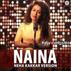 Naina(Dangal) song download by Neha Kakkar