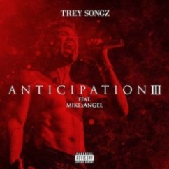 Anxious song download by Trey Songz