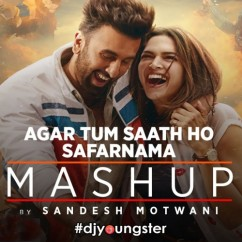 Agar Tum Saath Ho(Mashup) song download by Sandesh Motwani