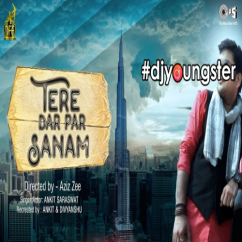 Tere Dar Par Sanam song download by Ankit Saraswat