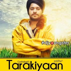 Tarakiyaan song download by Gurshabad