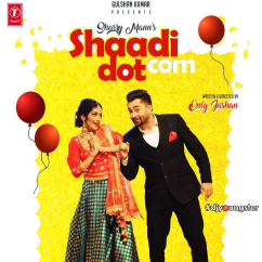 Shaadi Dot Com song download by Sharry Mann