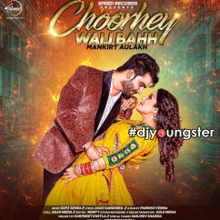Choorhey Wali Bahh song download by Mankirt Aulakh
