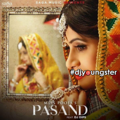 Pasand song download by Miss Pooja