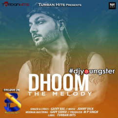 Dhoom song download by Gaivy Bal