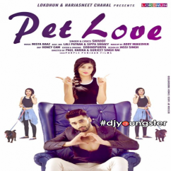 Pet Love song download by Shivjot