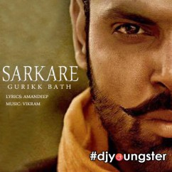 Sarkare song download by Gurikk Bath