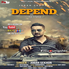 Depend song download by Joban Sekhon