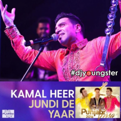 Jundi De Yaar song download by Kamal Heer