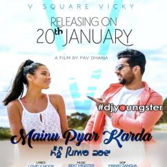 Mainu Pyar Karda song download by V Square Vicky