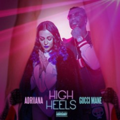 High Heels song download by Adriiana