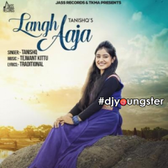 Langh Aaja song download by Tanishq