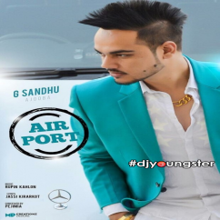 Airpot song download by G Sandhu