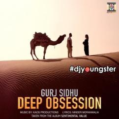 Deep Obsession Gurj Sidhu mp3
