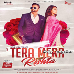 Tera Mera Rishta song download by Roshan Prince