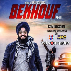 Bekhouf song download by Vikramjeet Singh Virk