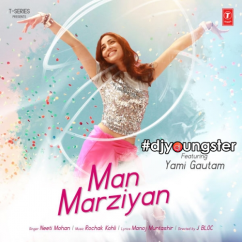 Man Marziyan song download by Neeti Mohan