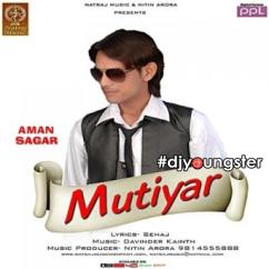 Mutiyar song download by Aman Sagar