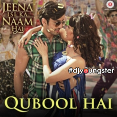 Qubool Hai song download by Shilpa Rao
