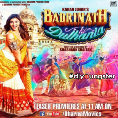 Badri Ki Dulhania (Title Track) song download by Neha Kakkar