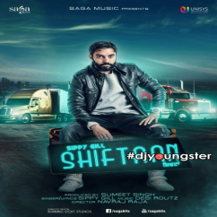 Shiftaan song download by Sippy Gill