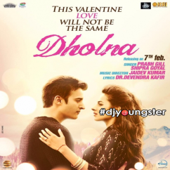 Dholna (Jindua) song download by Prabh Gill