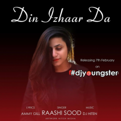 Din Izhaar Da song download by Raashi Sood