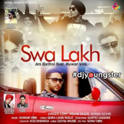 Nakhra Swa Lakh Da song download by Jes Bathoi