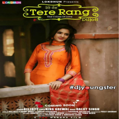 Tere Rang song download by Diljot