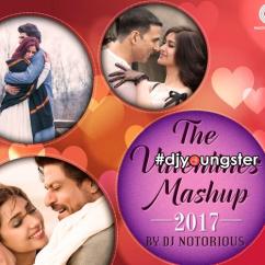 Valentine Mashup DJ Notorious mp3