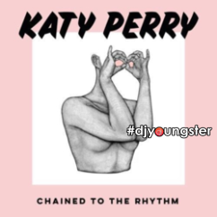 Chained To The Rhythm song download by Katy Perry