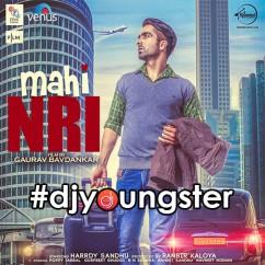 Mahi NRI song download by Hardy Sandhu