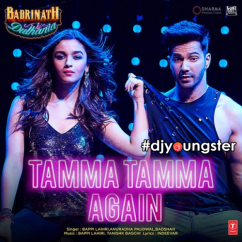 Tamma Tamma Again song download by Badshah