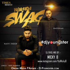 Wakhra Swag (Dhol Mix) song download by Micky B