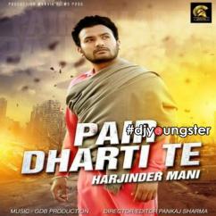 Pair Dharti Te song download by Harjinder Mani