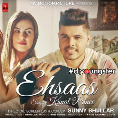 Ehsaas song download by Kunal Prince