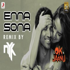 Enna Sona Remix song download by DJ NYK