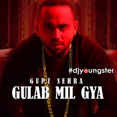 Gulab Mil Gya song download by Gupz Sehra