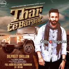 Thar Te Baraat song download by Dilpreet Dhillon