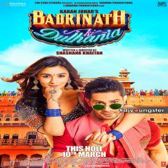 Badrinath Ki Dulhania song download by Arijit Singh