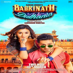 Badri Ki Dulhania song download by Neha Kakkar